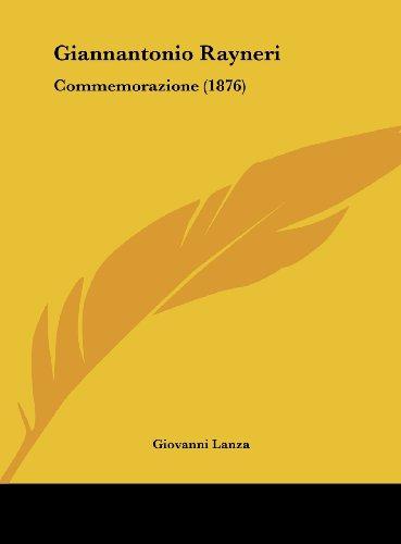 Giannantonio Rayneri: Commemorazione (1876)