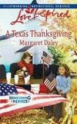 Image of A Texas Thanksgiving (Homecoming Heroes, Book 5) (Love Inspired #468)