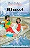 img - for Blow!: Jesus Calms the Storm (Phonetic Bible Stories) book / textbook / text book
