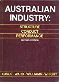 Australian Industry: Structure, Conduct, Performance (0724800557) by Richard Caves