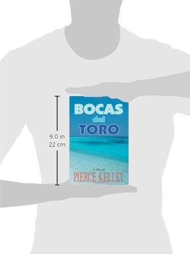 Bocas del Toro: A Novel