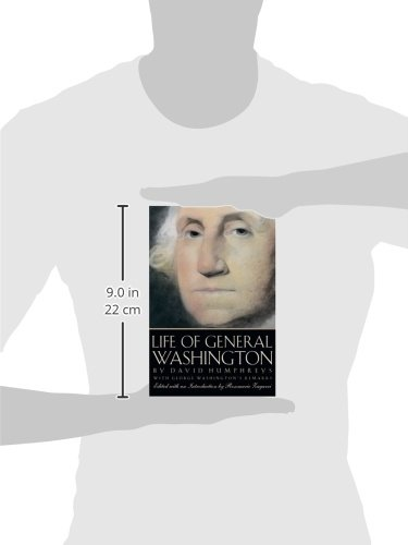 David Humphreys' Life of General Washington: With George Washington's