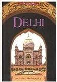 Delhi (Inside India series) (8124201838) by Gajwani, Gopi