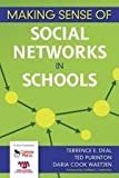 Making Sense of Social Networks in Schools (1412954444) by Deal, Terrence E.