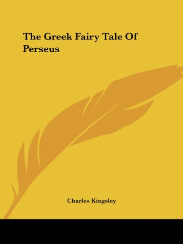 The Greek Fairy Tale of Perseus