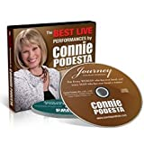 The Best Live Performances By Connie Podesta - [2011 ADDITIONAL BONUS CONTENT] (Personal & Professional Growth Series, Volume 2) ~ Connie Podesta