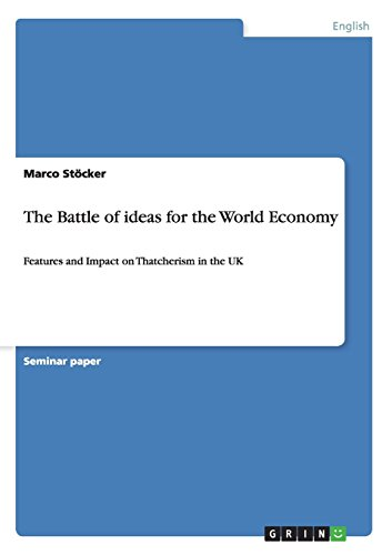 The Battle of Ideas for the World Economy