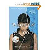 Broken for You 1st (first) edition Text Only