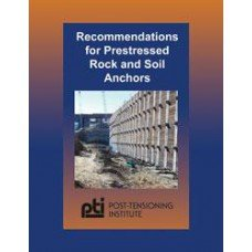 Recommendations for Prestressed Rock and Soil Anchors