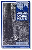 A Walking Guide to Oregon's Ancient Forest