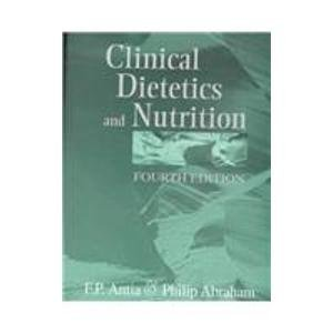 Clinical Dietetics and Nutrition