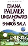 Unlikely Alliances (0373484496) by Diana Palmer