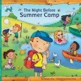 Night Before Summer Camp (0545026040) by Natasha Wing