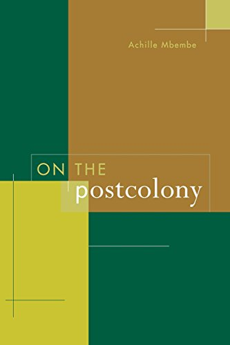On the Postcolony (Studies on the History of Society & Culture)