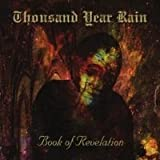 Book of Revelation by Thousand Year Rain [Music CD]