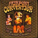 Encore Encore Farewell Tour by Fairport Convention