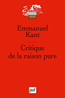 Critique de la raison pure, Kant, Immanuel