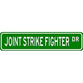 JOINT STRIKE FIGHTER Street Sign ~ Custom Aluminum Street Signs