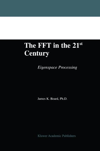 the-fft-in-the-21st-century-eigenspace-processing