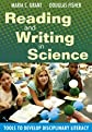 Reading and writing in science : tools to develop disciplinary literacy