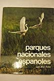 img - for Parques Nacionales Espa oles book / textbook / text book