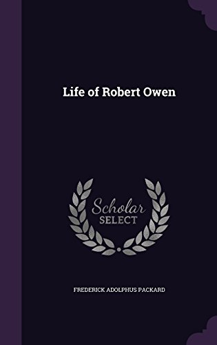 Life of Robert Owen