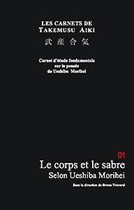 [Editions du cénacle] Les carnets de Takemusu Aiki : Le corps et le sabre, Bruno Traversi 31yg0zfdFAL._SY300_