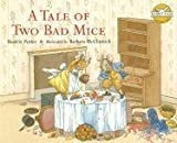 A Tale of Two Bad Mice (Rabbit Ears: A Classic Tale (Spotlight))