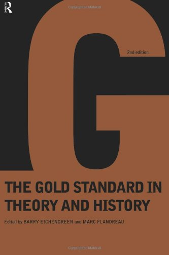 Gold Standard In Theory & History