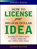 img - for How to License Your Million Dollar Idea 2nd (second) edition Text Only book / textbook / text book