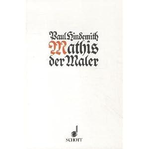 Mathis der Maler: Oper in 7 Bildern. Textbuch/Libretto.