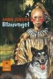 Blauvogel, Wahlsohn der Irokesen: Roman title=