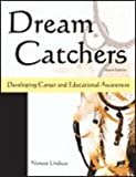 img - for Dream Catchers: Developing Career and Educational Awareness book / textbook / text book