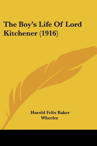 The Boy's Life of Lord Kitchener (1916)