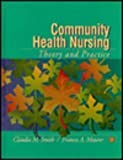 img - for Community Health Nursing: Theory and Practice by Smith, Claudia M., Maurer, Frances A. (1995) Hardcover book / textbook / text book