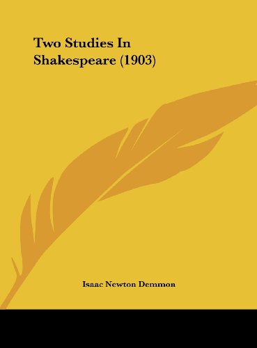 Two Studies in Shakespeare (1903)