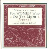 Meditations for Women Who Do Too Much Journal PDF