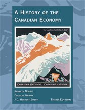 A History Of The Canadian Economy: Third Edition
