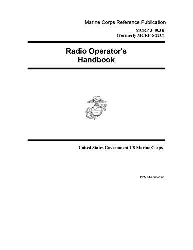 marine-corps-reference-publication-mcrp-3-403b-formerly-mcrp-6-22c-radio-operators-handbook-10-july-