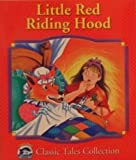 Little Red Riding Hood (Dolphin Books Classic Tales Collection)