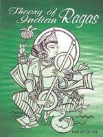Theory of Indian Ragas (Learn to Play)