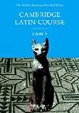 Cambridge Latin Course, Unit 2: The North American, 4th Edition (North American Cambridge Latin Course) (English and Latin Edition)