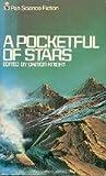 A Pocketful Of Stars (0330239279) by Damon Knight