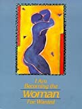 I Am Becoming the Woman I've Wanted (0918949491) by Martz, Sandra