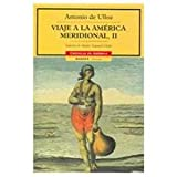 img - for Viaje a la America meridional, II [Spanish] (Spanish Edition) book / textbook / text book