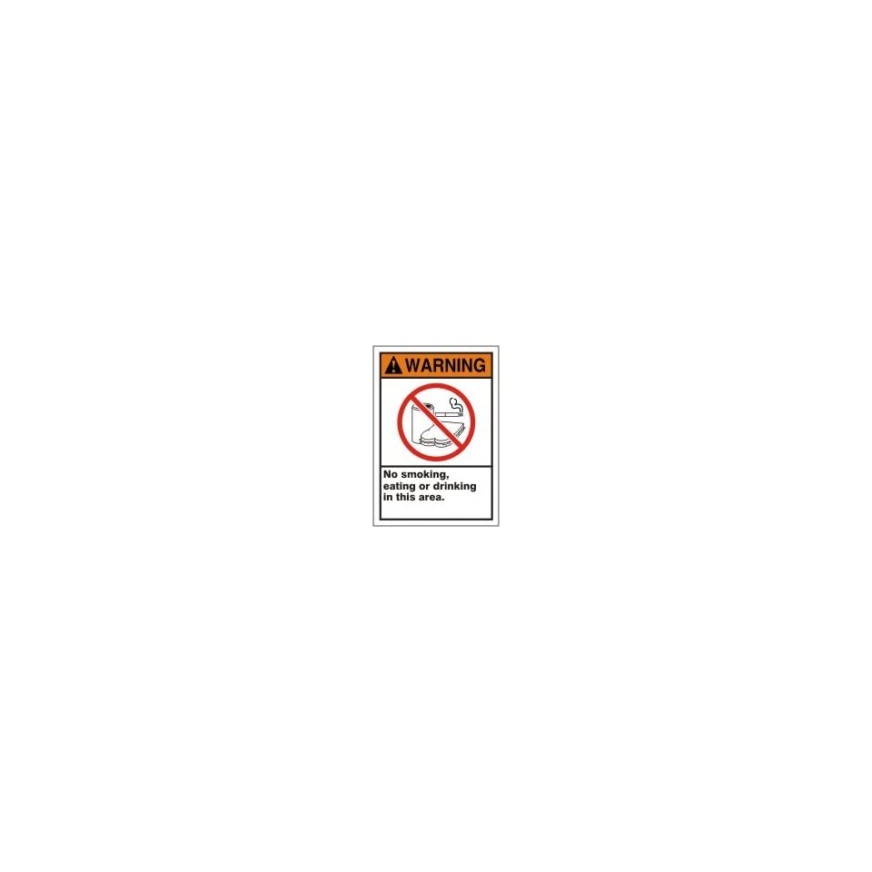 WARNING Labels NO SMOKING, EATING OR DRINKING IN THIS AREA (W/GRAPHIC) Adhesive Dura Vinyl   Each 5 x 3 1/2
