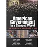 img - for American Government in a Changed World: The Effects of September 11, 2001 book / textbook / text book