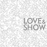 Love & Show by Loen Ent Korea