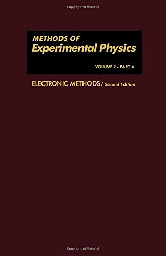 Electronic Methods, Part A (Methods of Experimental Physics, Vol. 2)