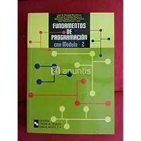 Fundamentos de Programación Con Módula-2 (Manuales)